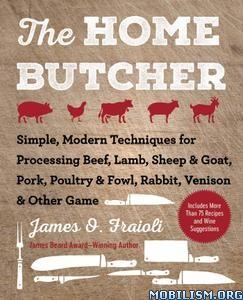 The Home Butcher by James O. Fraioli