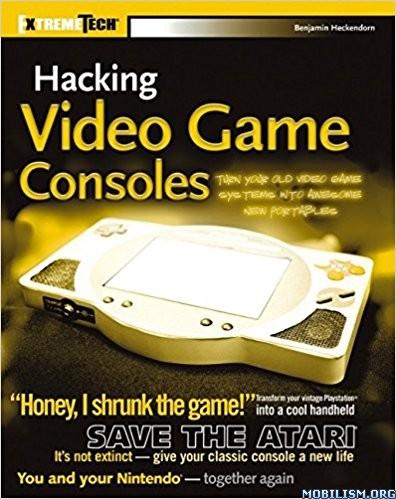Download Hacking Video Game Consoles by Benjamin Heckendorn (.PDF)