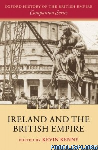 Download ebook Ireland & the British Empire by Kevin Kenny (ed) (.PDF)