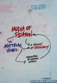 Download ebook Media of Reason by Matthias Vogel (.ePUB)