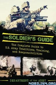 The Soldier's Guide by United States Army