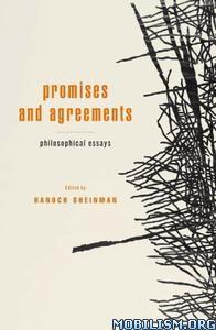 Download ebook Promises & Agreements by Hanoch Sheinman (.PDF)