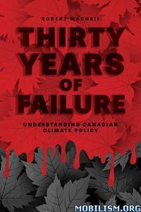 Thirty Years of Failure by Robert Macneil