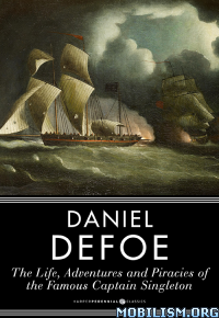 Download The Life & Adventures & Piracies by Daniel Defoe (.ePUB)+