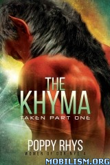 Download ebook The Khyma: Taken Part One by Poppy Rhys (.ePUB)