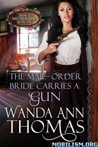 Download ebook Mail-Order Bride Carries a Gun by Wanda Ann Thomas (.ePUB)+