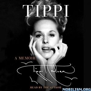 Download ebook Tippi: A Memoir by Tippi Hedren (.MP3)