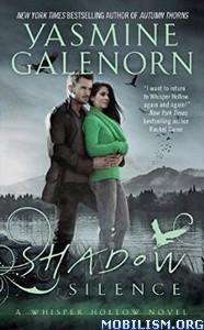 Download ebook Shadow Silence by Yasmine Galenorn (.ePUB)