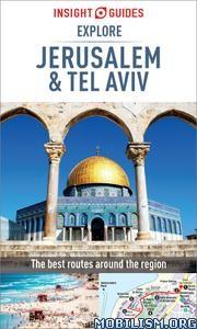 Insight Guides Explore Jerusalem & Tel Aviv by Insight Guides