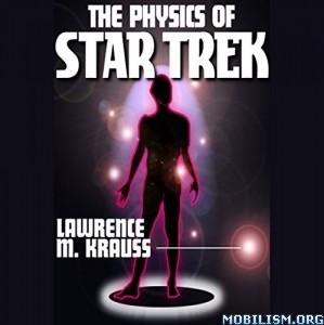 The Physics of Star Trek by Lawrence M. Krauss