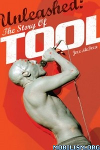 Download ebook Unleashed: The Story of Tool by Joel Mclver (.ePUB)