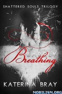Download Barely Breathing by Katerina Bray (.ePUB)