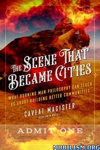 The Scene That Became Cities by Caveat Magister