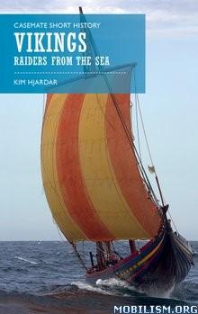 Vikings: Raiders from the Sea by Kim Hjardar