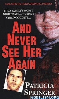 Download And Never See Her Again by Patricia Springer (.ePUB)