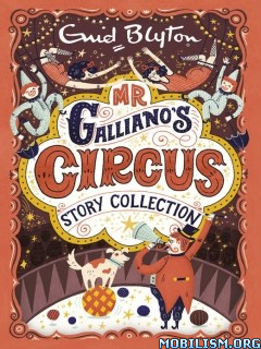 Download Mr Galliano's Circus Story Collection by Enid Blyton (.ePUB)