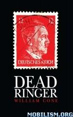 Download Dead Ringer by William Cone (.ePUB)