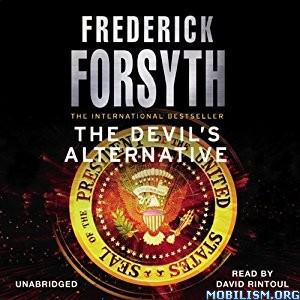 Download ebook The Devil's Alternative by Frederick Forsyth (.MP3)