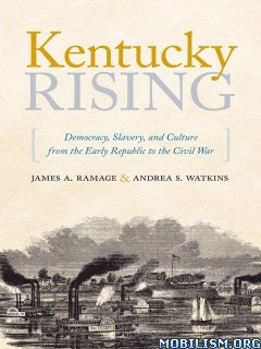 Download ebook Kentucky Rising by James A Ramage et al (.ePUB)