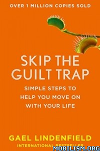 Download ebook Skip the Guilt Trap by Gael Lindenfield (.ePUB)