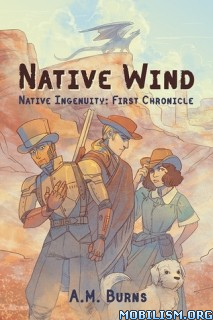 Download ebook Native Wind by A.M. Burns (.ePUB)