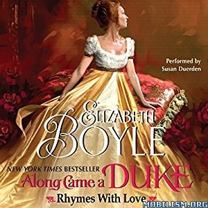 Download ebook Along Came a Duke by Elizabeth Boyle (.MP3)