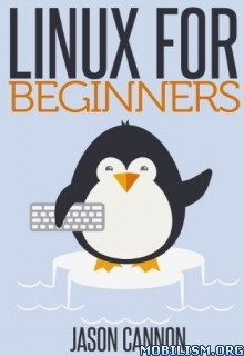 Linux for Beginners by Jason Cannon  +