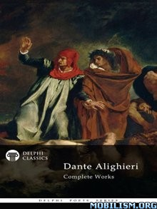 Download ebook Complete Works of Dante Alighieri by Delphi Classics (.ePUB)