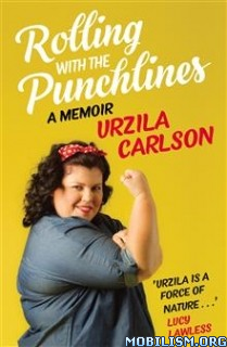 Download Rolling with the Punchlines by Urzila Carlson (.ePUB)
