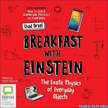 Breakfast with Einstein by Chad Orzel (.M4B)