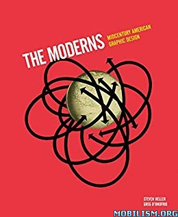 Moderns Midcentury American Graphic Design by Steven Heller +