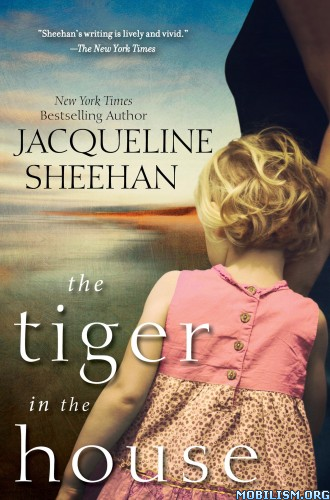 Download The Tiger in the House by Jacqueline Sheehan (.ePUB)