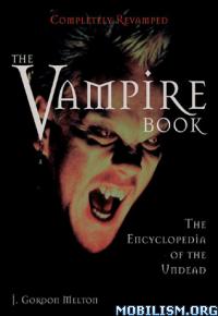 Download ebook The Vampire Book by J. Gordon Melton (.ePUB)
