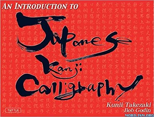 An Introduction to Japanese Kanji Calligraphy by Kunii Takezaki