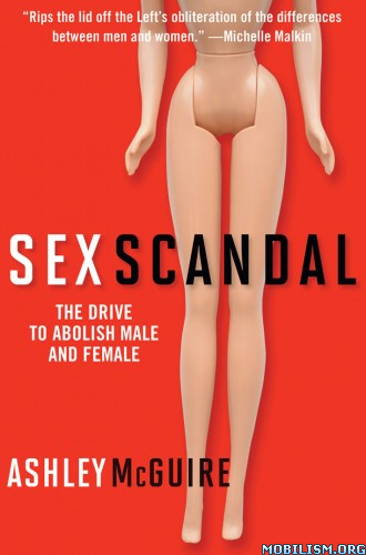 Download ebook Sex Scandal by Ashley McGuire (.ePUB)(.MOBI)(.AZW3)