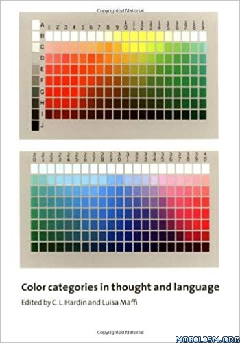 Color Categories in Thought & Language by C. L. Hardin +