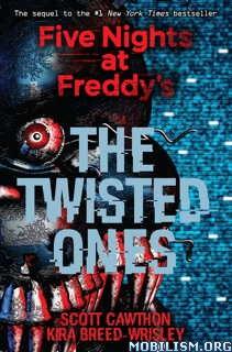 Download ebook The Twisted Ones by Scott Cawthon et al. (.ePUB)
