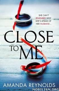 Download Close To Me by Amanda Reynolds (.ePUB)(.MOBI)
