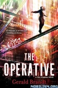 Download ebook The Operative by Gerald Brandt (.ePUB)(.MOBI)