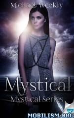 Download ebook Mystical by Michael Weekly (.ePUB)