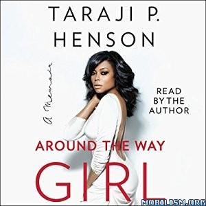 Download ebook Around the Way Girl by Taraji P. Henson (.MP3)