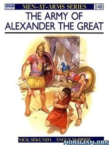 The Army of Alexander the Great by Nick Sekunda, Angus McBride