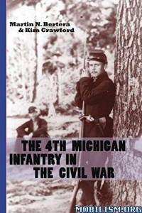 Download ebook The 4th Michigan Infantry... by Martin N. Bertera (.ePUB)