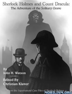 Download ebook Supernatural Case Files: Holmes by Christian Klaver (.ePUB)