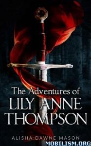 Download ebook Adventures of Lily Anne... by Alisha Dawne Mason (.ePUB)
