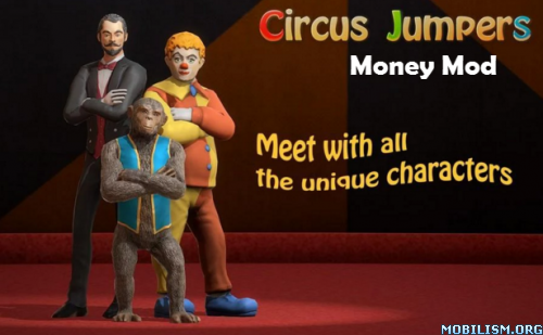 Circus Jumpers v1.2.4 Latest Mod Money Apk