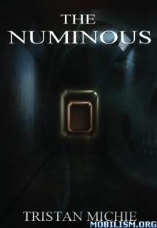 Download ebook The Numinous by Tristan Michie & Claire Michie (.ePUB)