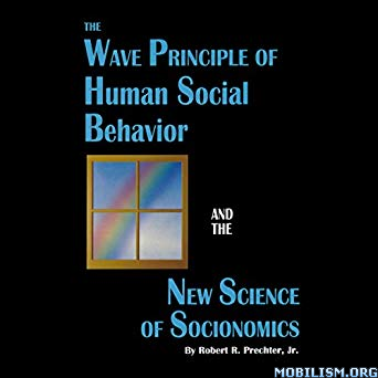 Human Social Behavior by Robert R. Prechter Jr.