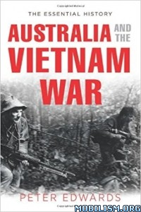 Download ebook Australia & the Vietnam War by Peter Edwards (.ePUB)