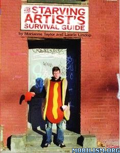 The Starving Artist's Survival Guide by Marianne Taylor